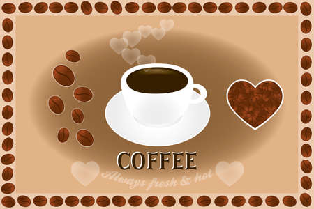 """mug: Poster with coffee cup, coffee beans, hearts and frame of coffee beans and text """"Coffee always fresh and hot"""""""