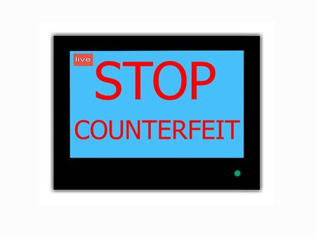 counterfeit: Modern LCD screen with slogan STOP COUNTERFEIT