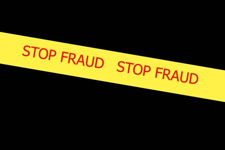 expressing negativity: Yellow tape with  slogan STOP FRAUD on black background