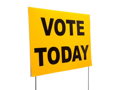 vote: A yellow yard sign with Vote today on it on a white background
