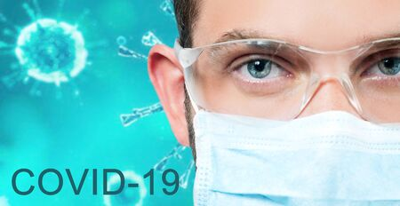 2019-ncov. Doctor in protective mask and eyeglasses on Coronavirus background. Outbreaking COVID-19 virus and Pandemic concept