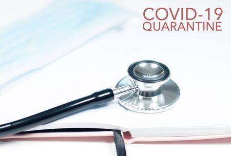 Medical stethoscope. Outbreaking Coronavirus, COVID-19 and quarantine