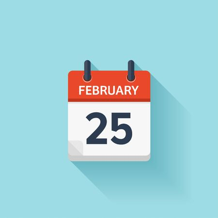 time of day: February 25. Vector flat daily calendar icon. Date and time, day, month. Holiday.