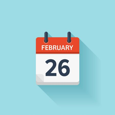 26: February 26. Vector flat daily calendar icon. Date and time, day, month. Holiday. Illustration