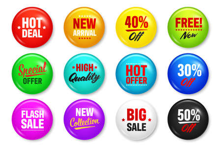 Realistic badges with text. Product promotion, sale. Special offer. Glossy round button. Pin badge mockup. Vector illustration.