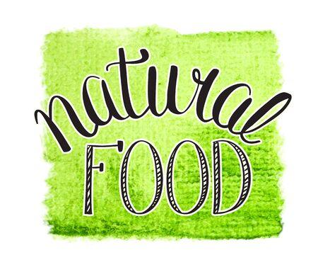 natural food: natural food hand lettering sign on watercolor green splash. vector Illustration