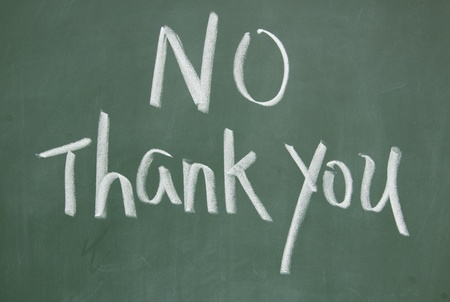 no thank you title written with chalk on blackboard photo