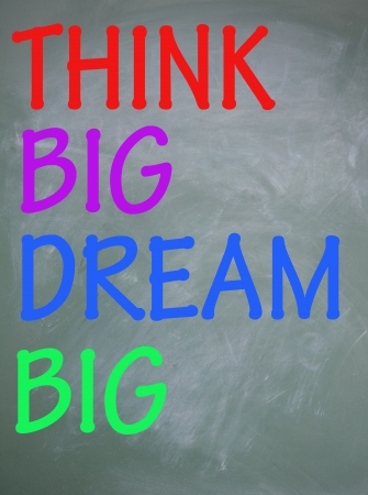 think big dream big title  photo