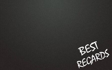 regards: best regards  symbol and blackboard background