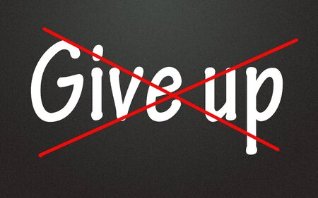 give out: Cross out give up symbol