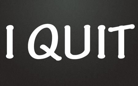 quit: I quit title  Stock Photo