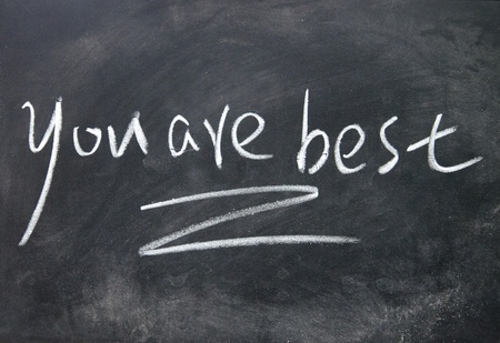 you are best title written with chalk on blackboard photo