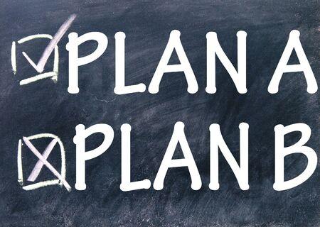 plan a and plan b choice photo