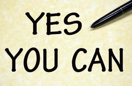 you can: s� se puede t�tulo escrito con la pluma en el papel