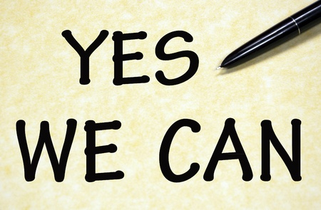 yes we can: yes we can title written with pen on paper