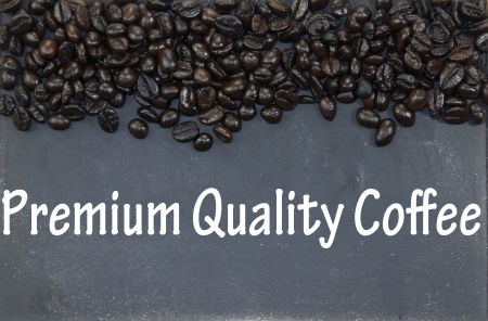premium quality coffee sign photo