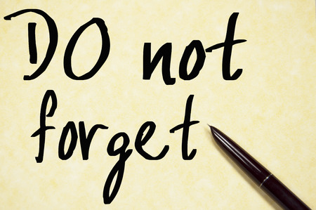 not to forget: do not forget text write on paper Stock Photo