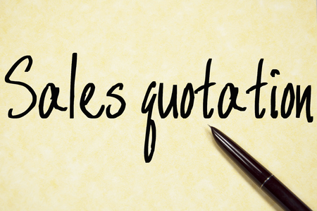 sales quotation text write on paper