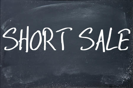 short sale: short sale text on blackboard
