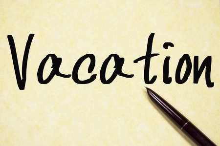 incentive: vacation word write on paper
