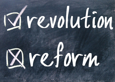 reform: revolution or reform on blackboard