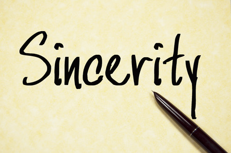the sincerity: sincerity word write on paper
