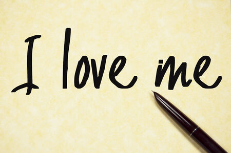 surety: I love me text write on paper