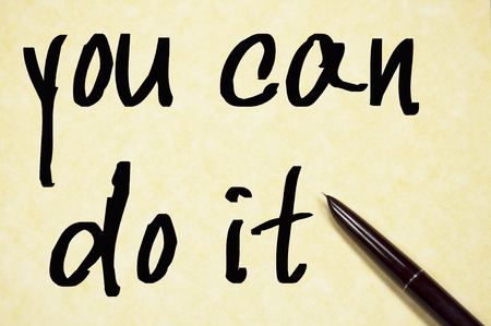 you can do it: you can do it text write on paper