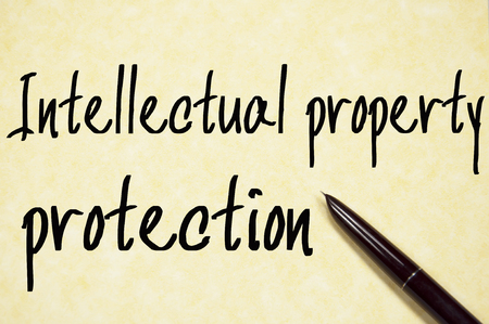 intellectual property: intellectual property protection text write on paper