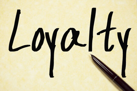 loyalty word write on paper