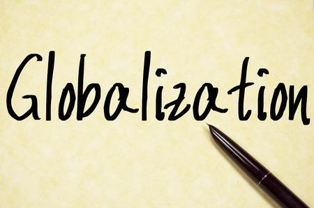 globalization: globalization text write on paper