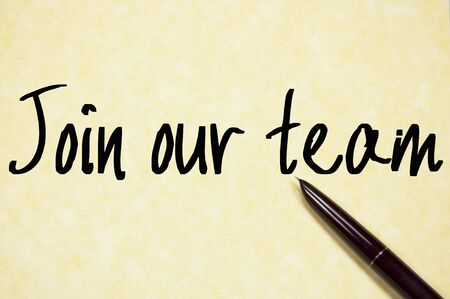 join our team: join our team text write on paper
