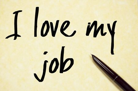 love: i love my job  text write on paper Stock Photo