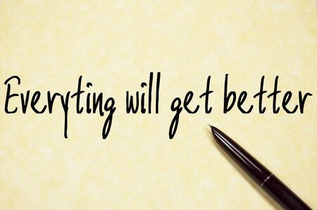 incentive: everyting will get better text write on paper Stock Photo