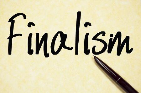 finale: finalism word write on paper