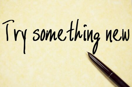 try: try something new text write on paper