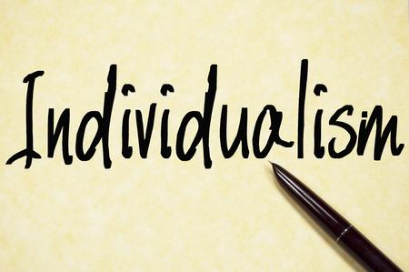 individualism: individualism word write on paper
