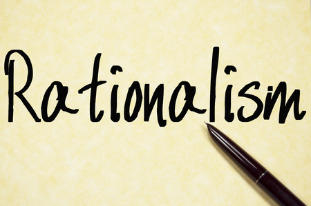 rationalism: rationalism word write on paper