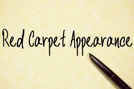 appearance: red carpet appearance text  write on paper