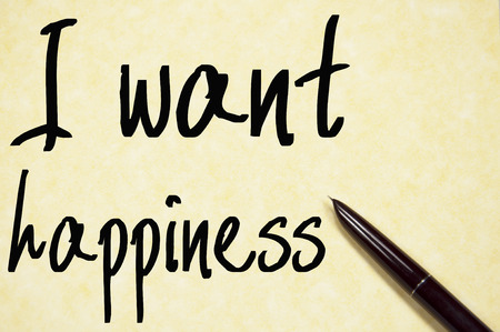I want happiness text write on paper