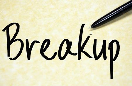 breakup: breakup word write on paper