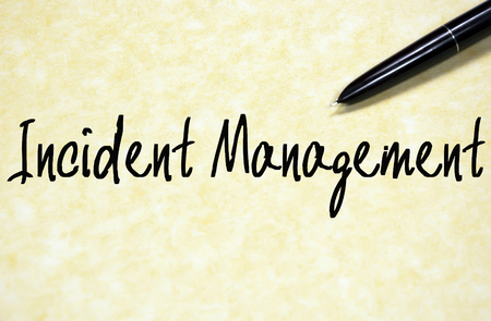 incident: Incident management text write on paper