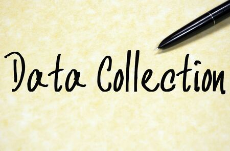 data collection: data collection text write on paper