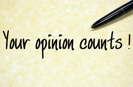 opinion: your opinion counts text write on paper