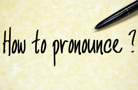 pronounce: how to pronounce question write on paper
