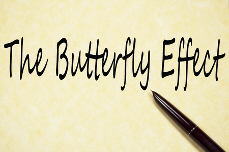 the butterfly effect text write on paper Stock Photo
