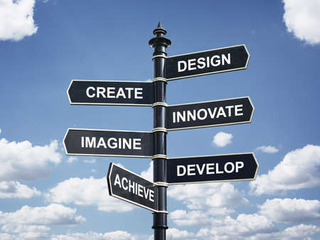 Design, create, innovate, imagine, develop and achieve motivational direction signpost