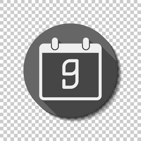 calendar with 9 day, simple icon. White flat icon with long shadow in circle on transparent background. Badge or sticker style