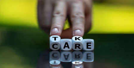 """Dice form the expression """"take care""""."""