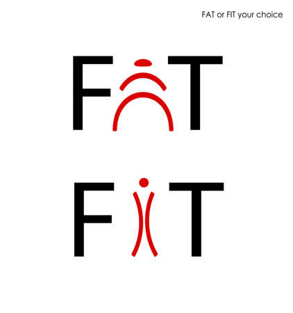 fat and fit creative concept on the white background, word FAT and FIT design,